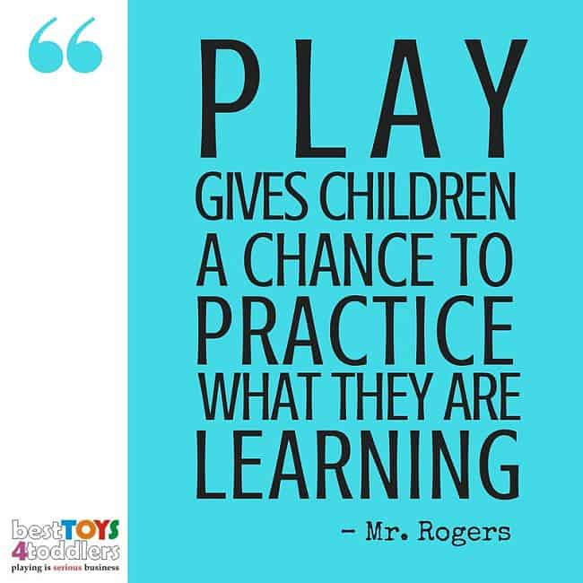 Best Toys 4 Toddlers - Play gives children a chance to practice what they are learning.
