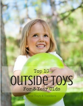 Top 10 Outdoor Toys For 3 Year Olds