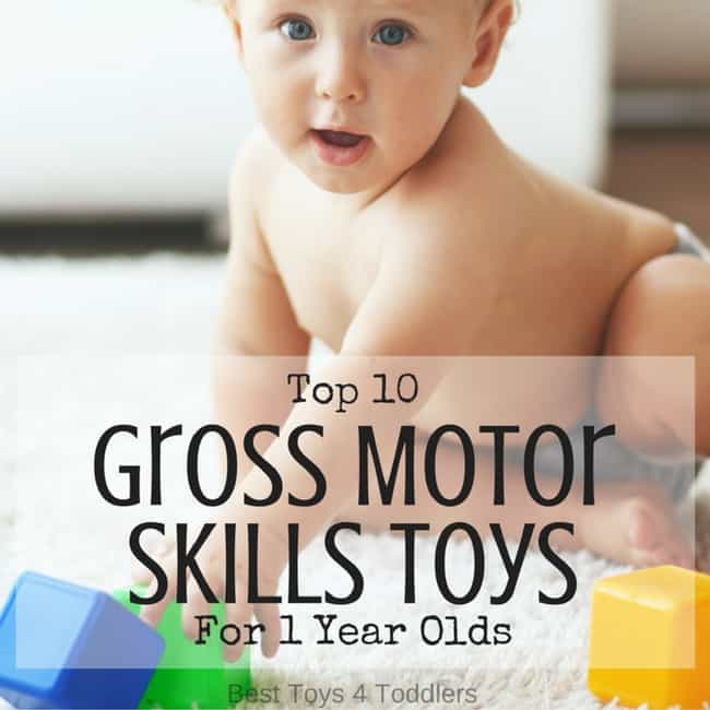 Top 10 Gross Motor Skills Toys For 1 Year Olds
