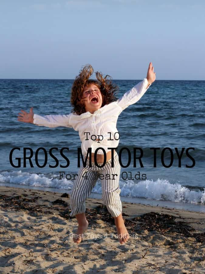 Top 10 Toys To Promote Gross Motor Skills In 4 Year Olds