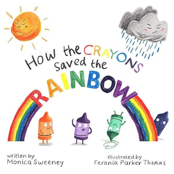 How the Crayons Saved the Rainbow book to read to babies and toddlers under the rainbow umbrella