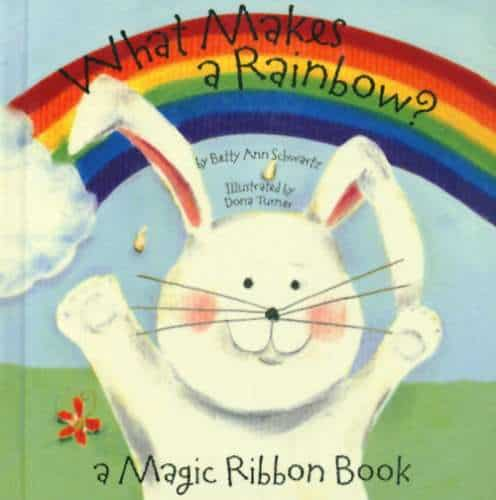 What Makes a Rainbow?  book for bedtime to read to your babies and toddlers