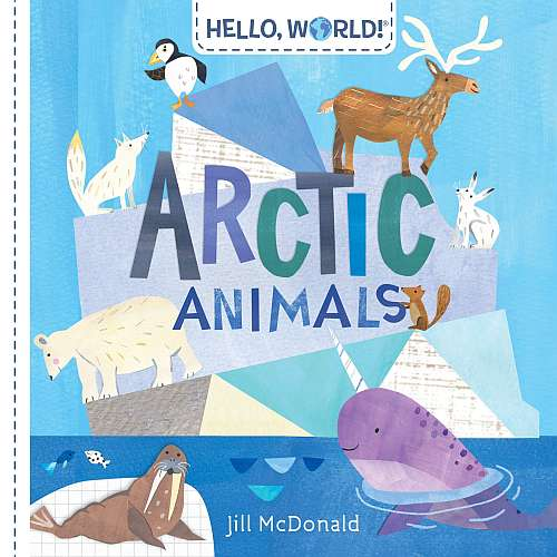 Hello, World! Arctic Animals book for toddlers