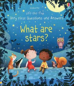 What are stars? Lift and flap book with questions and answers about stars and outer space.