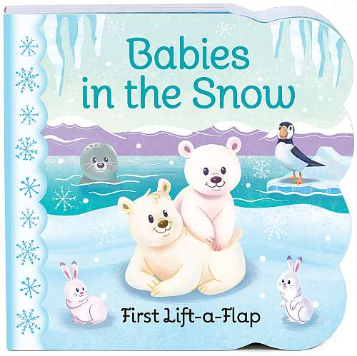 Babies in the Snow Chunky Lift-a-Flap Board Book