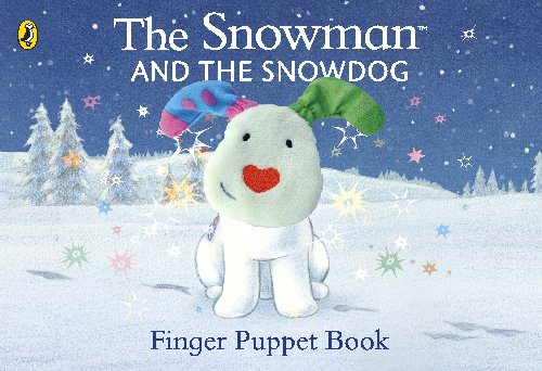 The Snowman and Snowdog Finger Puppet Book