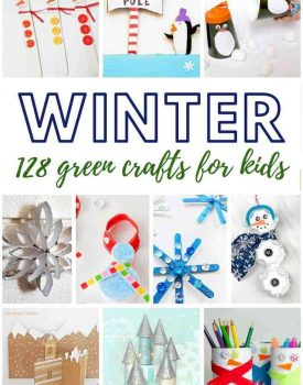 128 green winter crafts to make with your kids. Raid your recycle bin and prepare to upcycle paper rolls, old newspapers and magazines, cardboard and shoe boxes, plastic bottles and caps, tin cans, mason and baby jars, and so much more! #recycle #upcycle #repurpose #wintercrafts #craftsforkids #snowman #penguin #besttoys4tots #snowflake #arcticanimals #polaranimals