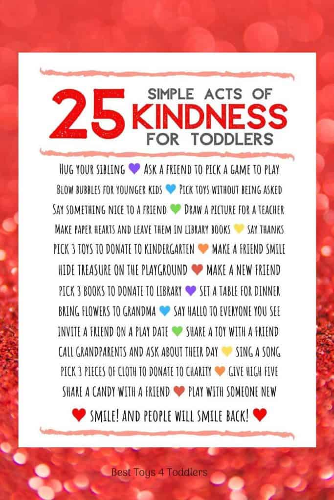 25 Simple acts of kindness for toddlers - free printable poster to download #RAK #bekind #worldkindnessday #ideasfortoddlers #besttoys4tots #playnice #parentingtips