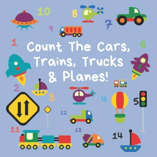 Count The Cars, Trains, Trucks & Planes: A Fun Activity Book