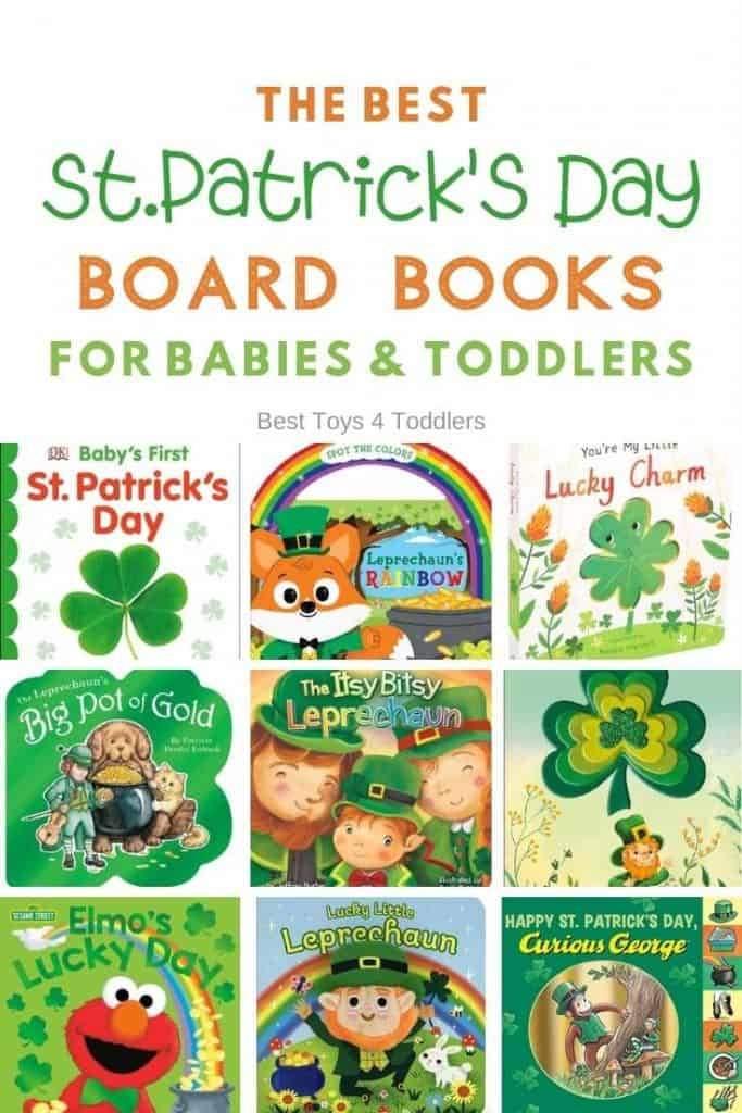 The best St.Patricks day day board books for babies and toddlers - Even if you are not an Irish native, babies and toddlers can have fun and learn many new, unfamiliar words when they listen mom or day reading St.Patrick's day board books.